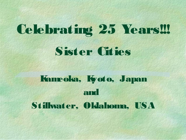 Celebrating Sister Cities Through 25 Years