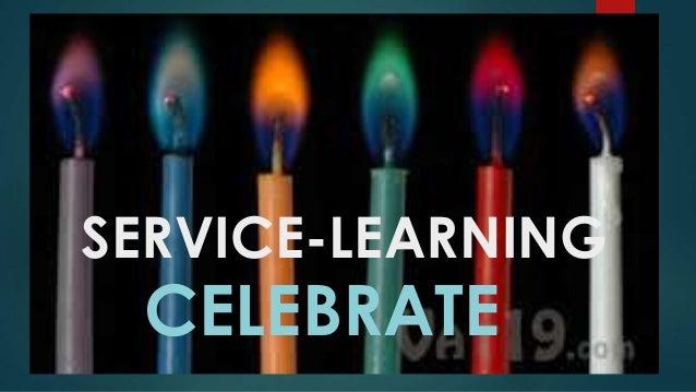 SERVICE-LEARNING CELEBRATE