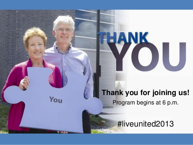 Thank you for joining us! Program begins at 6 p.m. #liveunited2013