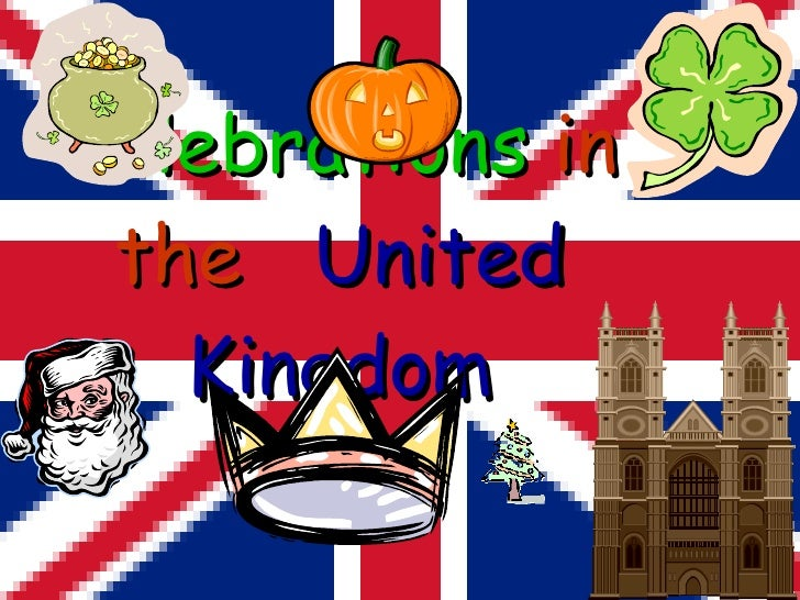 Celebrations  in the   United Kingdom