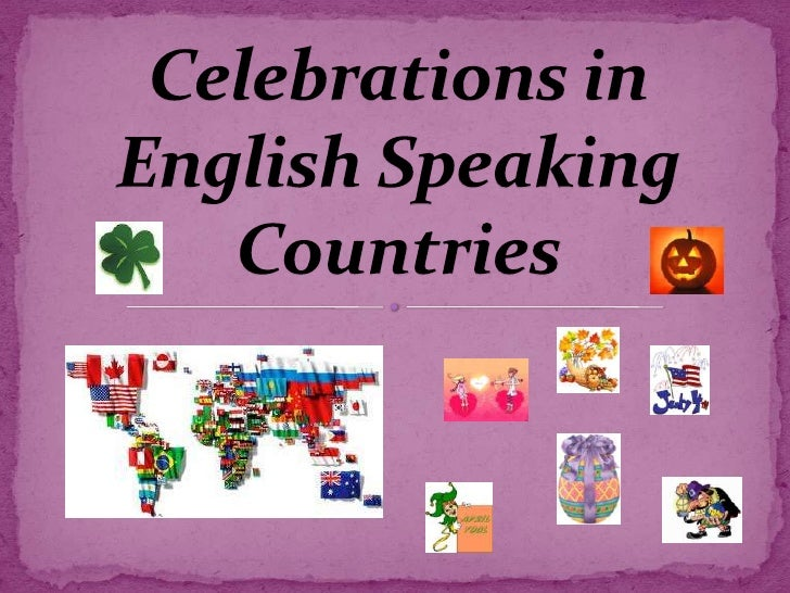 Celebrations in English Speaking Countries