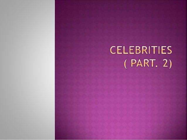 Celebreties (part.2)