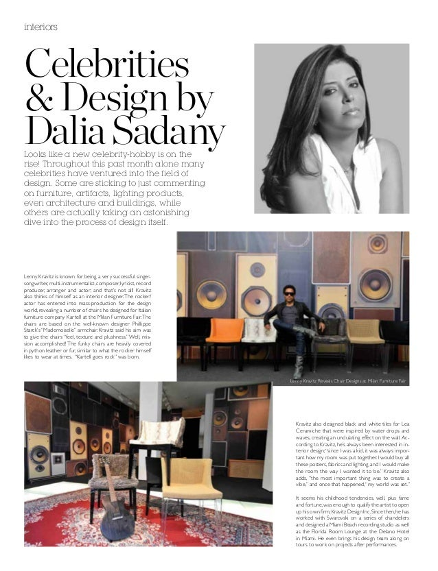 interiorsCelebrities& Design byDalia SadanyLooks like a new celebrity-hobby is on therise! Throughout this past month alon...