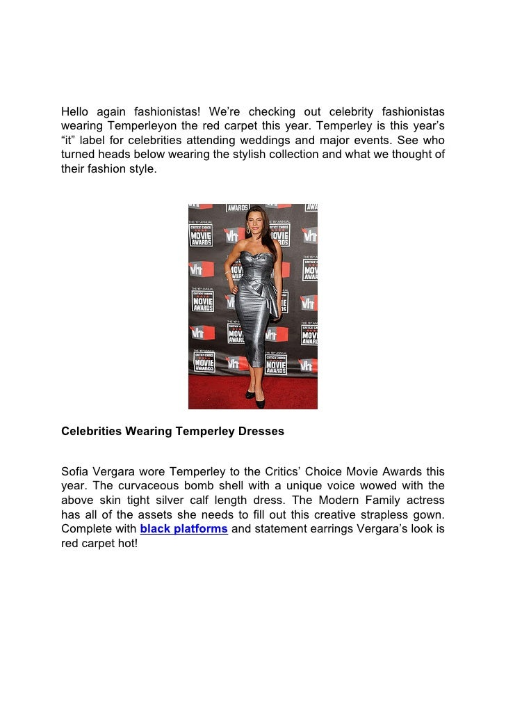 Hello again fashionistas! We're checking out celebrity fashionistaswearing Temperleyon the red carpet this year. Temperley...