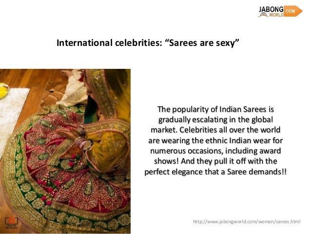 """International celebrities: """"Sarees are sexy""""                         The popularity of Indian Sarees is                   ..."""
