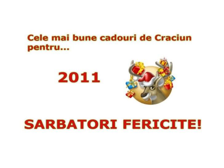 Cele mai bune cadouri de Craciun pentru 2011