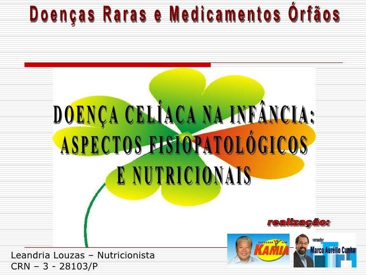 Leandria Louzas – Nutricionista CRN – 3 - 28103/P