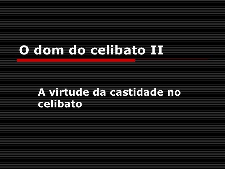 Celibato [II]
