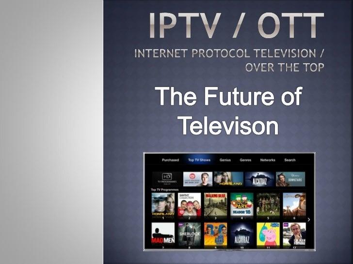 IPTV / OTT