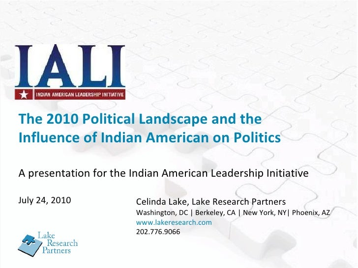 The 2010 Political Landscape and the Influence of Indian American on Politics