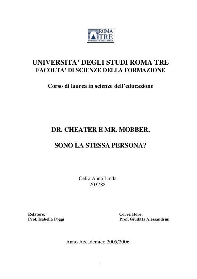 UNIVERSITA' DEGLI STUDI ROMA TRE FACOLTA' DI SCIENZE DELLA FORMAZIONE Corso di laurea in scienze dell'educazione  DR. CHEA...