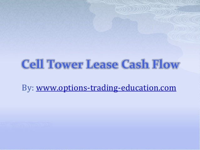Cell Tower Lease Cash Flow