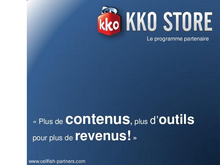 KKO Store - Programme d'affiliation de contenus mobile