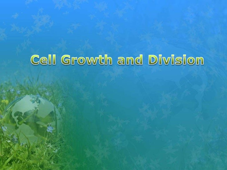 Cell Growth and Division<br />