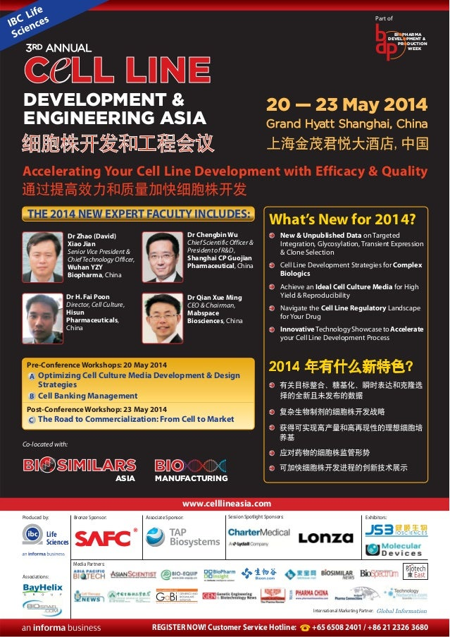 Part of BIOPHARMA DEVELOPMENT & PRODUCTION WEEK  3RD ANNUAL  C LL LINE DEVELOPMENT & ENGINEERING ASIA  20 — 23 May 2014 Gr...