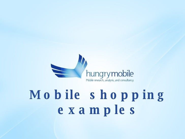 Mobile shopping examples