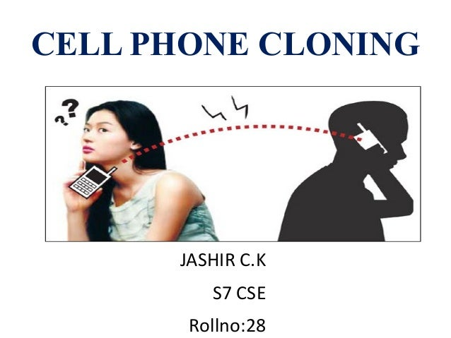 Cell phone cloning