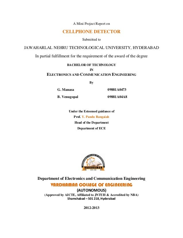 A Mini Project Report on                    CELLPHONE DETECTOR                                  Submitted toJAWAHARLAL NEH...