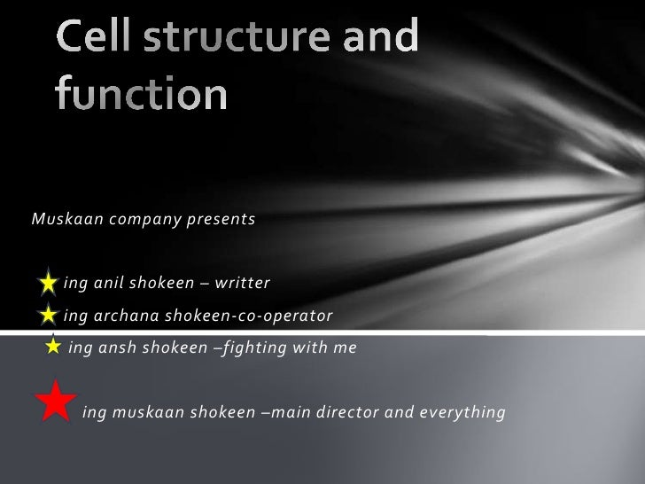 Cell structure and function biology