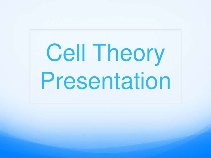 Cell TheoryPresentation