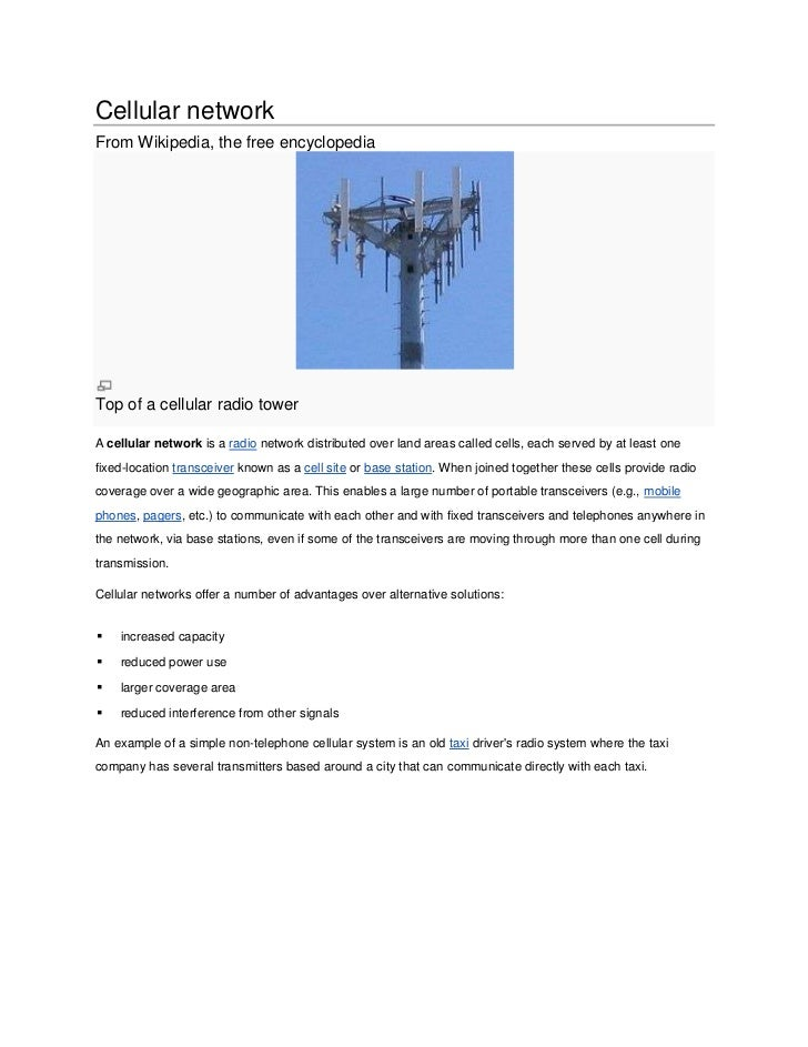 Cellular networkFrom Wikipedia, the free encyclopediaTop of a cellular radio towerA cellular network is a radio network di...