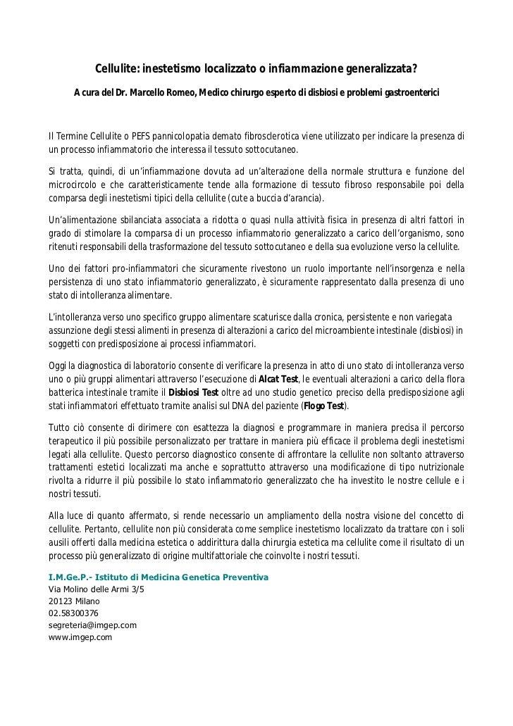 Cellulite: inestetismo localizzato o infiammazione generalizzata?      A cura del Dr. Marcello Romeo, Medico chirurgo espe...