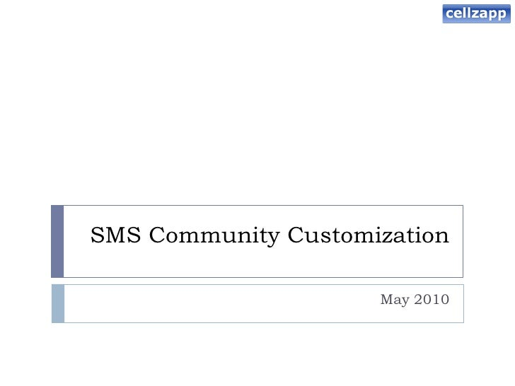 CellZapp SMS community customization