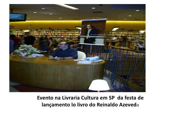 Evento na Livraria Cultura em SP  da festa de <br />lançamento lo livro do Reinaldo Azevedo<br />