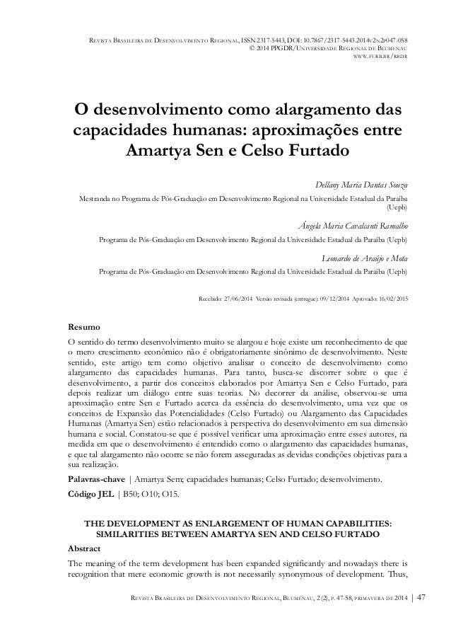 REVISTA BRASILEIRA DE DESENVOLVIMENTO REGIONAL, ISSN 2317-5443, DOI: 10.7867/2317-5443.2014V2N2P047-058 © 2014 PPGDR/UNIVE...