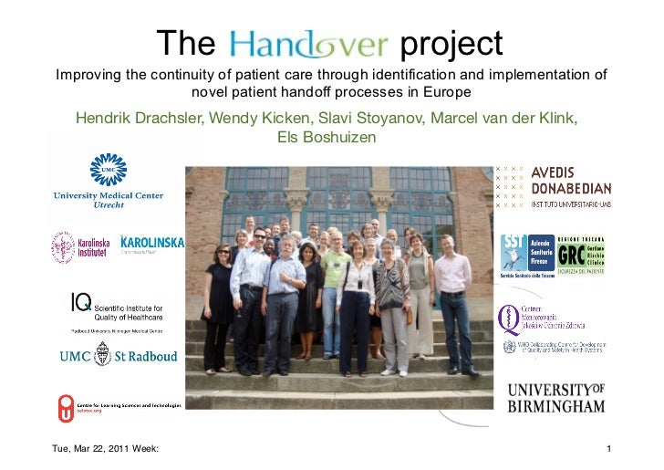 The Handover Project - Improving the Continuity of patient care Through Identification and implementation of Novel patient handoff processes in Europe