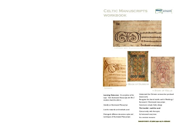 Learning Outcomes: On completion of the topic ''Irish Illuminated Manuscripts 6th-9th C' students should be able to: Ident...