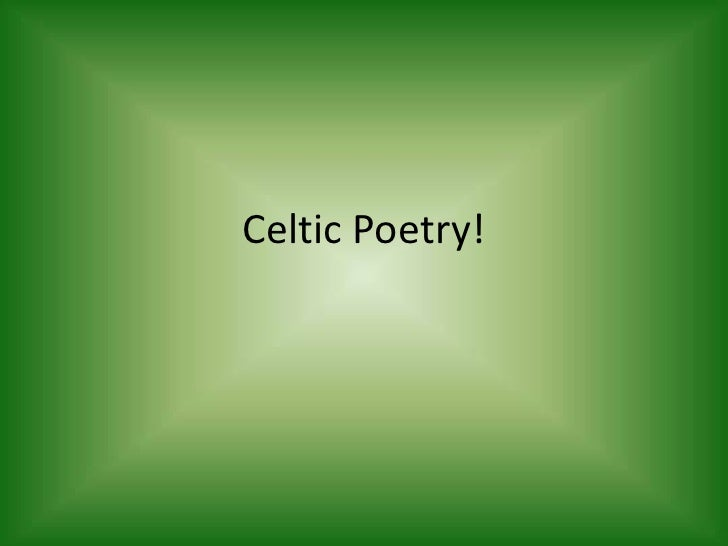Celtic Poetry!<br />