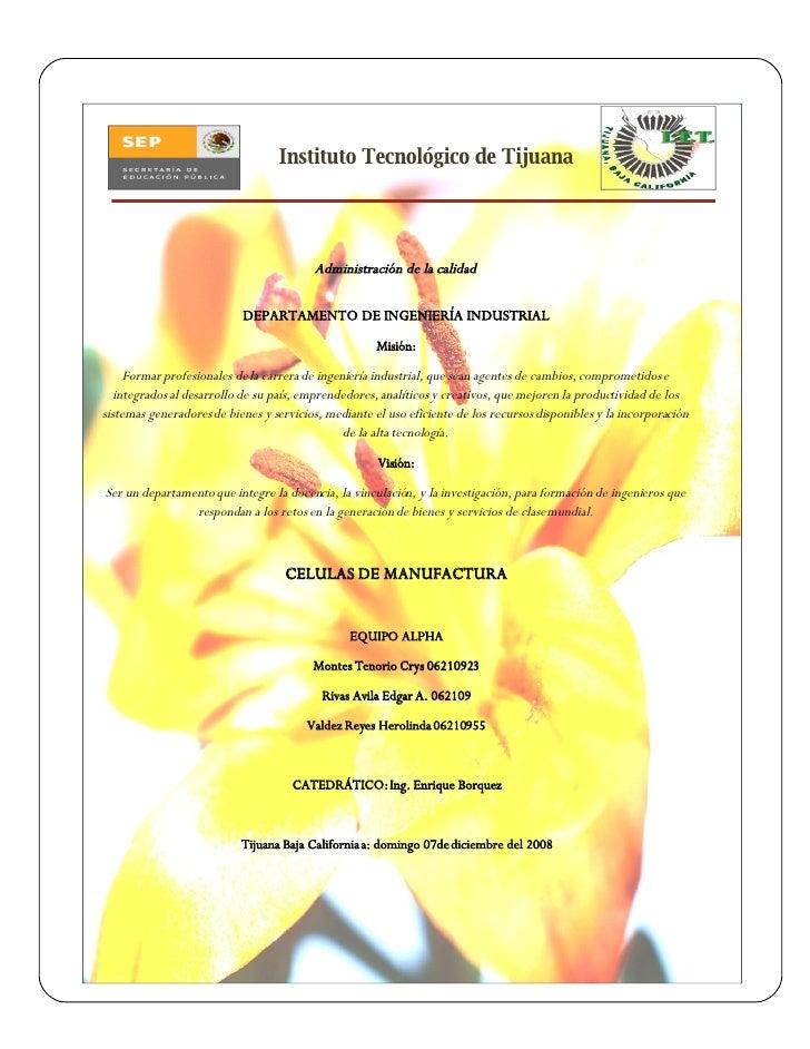 Instituto Tecnológico de Tijuana                                              Administración de la calidad                ...