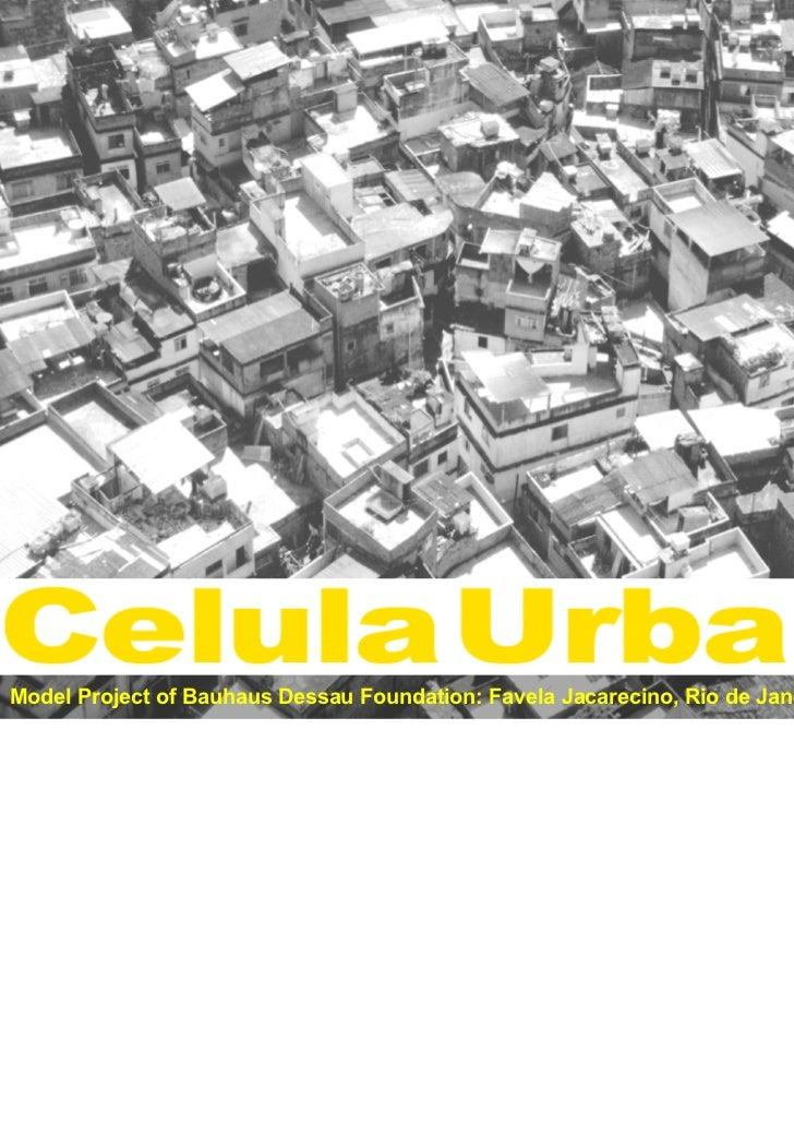 Celula urbana - Bauhaus Jacarezinho