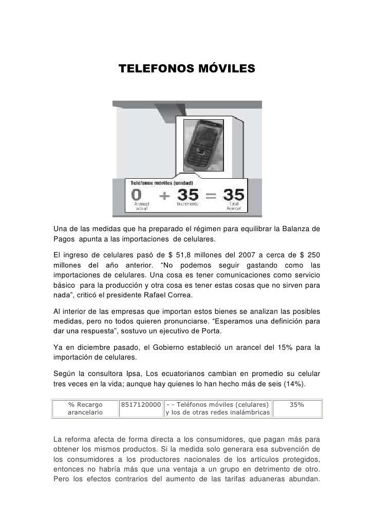 TELEFONOS MÓVILES<br />Una de las medidas que ha preparado el régimen para equilibrar la Balanza de Pagos  apunta a las im...