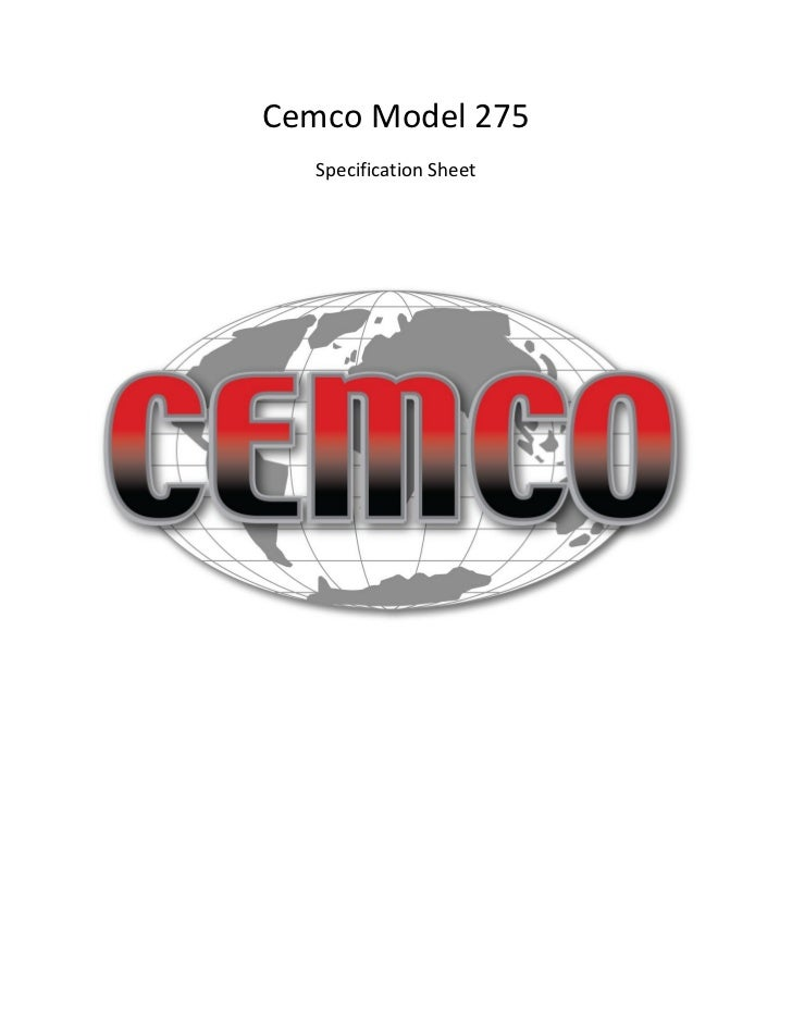Cemco Model 275   Specification Sheet