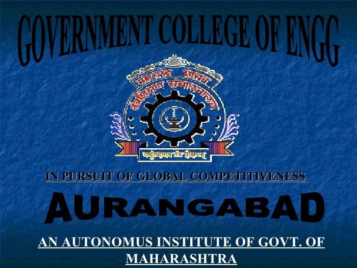 IN PURSUIT OF GLOBAL COMPETITIVENESSAN AUTONOMUS INSTITUTE OF GOVT. OF         MAHARASHTRA