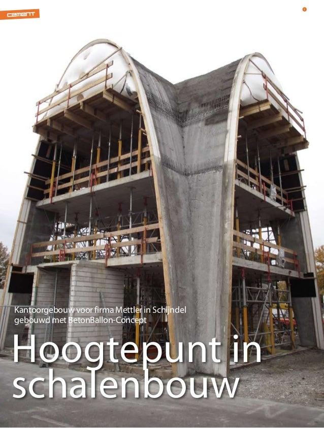 1Kantoorgebouw voor firma Mettler in Schijndelgebouwd met BetonBallon-ConceptHoogtepunt inschalenbouw2                    ...