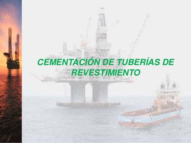 1 CEMENTACIÓN DE TUBERÍAS DE REVESTIMIENTO