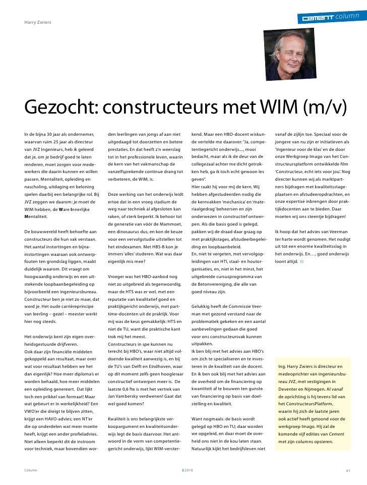 Cement Column: Constructeurs gezocht met Wim m/v