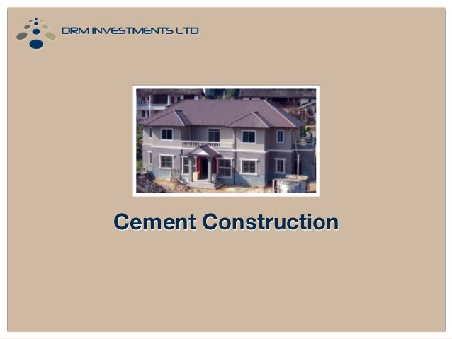 Cement Construction