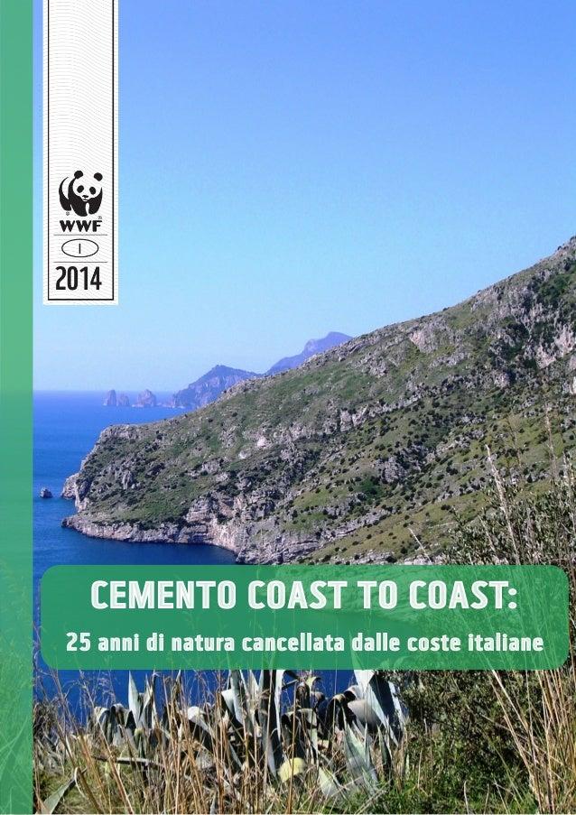 CEMENTO COAST TO COAST: 25 anni di natura cancellata dalle coste italiane
