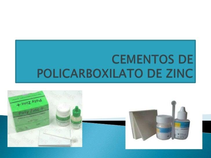 Cementos de policarboxilato de zinc