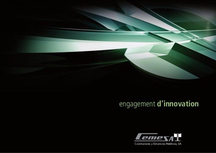 engagement d'innovation    Construciones y Estructuras Metálicas, SA