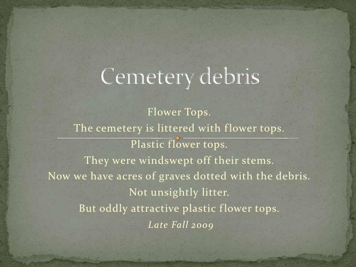 Cemetery flower tops