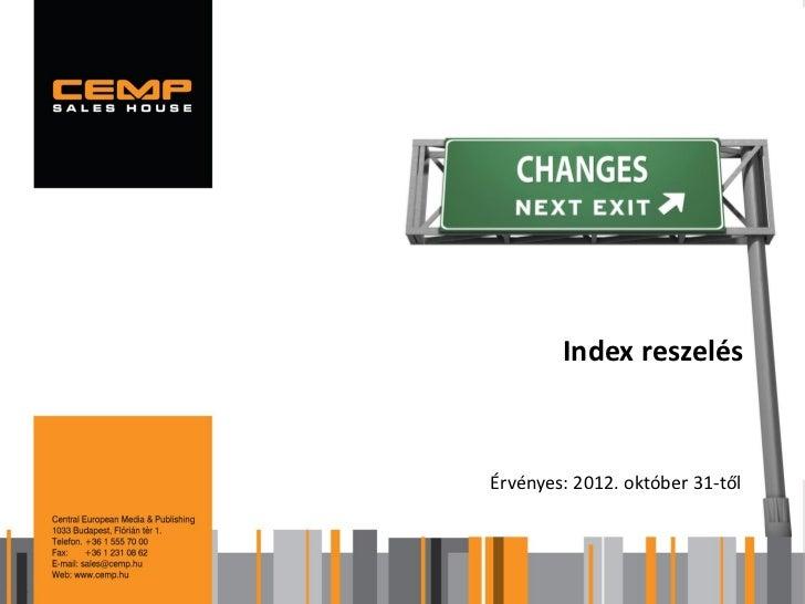 Index reszelésÉrvényes: 2012. október 31-től