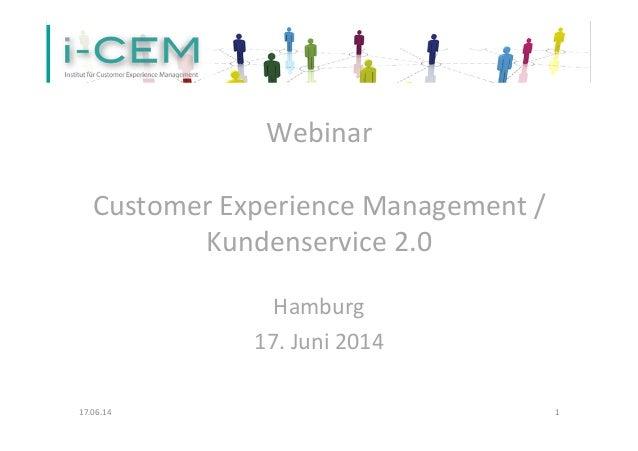 Webinar      Customer  Experience  Management  /                 Kundenservice  2.0      ...