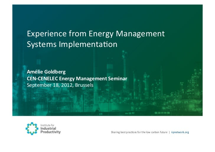 Experience from Energy Management Systems Implementation