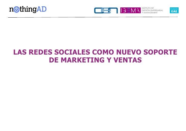 Redes Sociales, nuevo canal de marketing y ventas