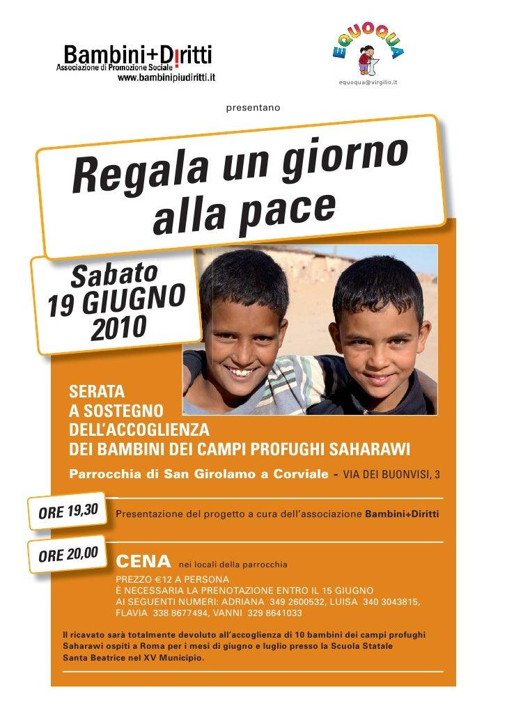 equoqua@virgilio.it                                             presentano         Re gala un  giorno         a lla pace  ...